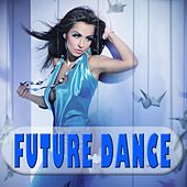 Future Dance by Various Artists