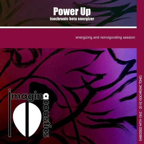 Power Up: Isochronic Beta Energizer by Imaginacoustics