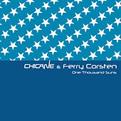 One Thousand Suns by Chicane