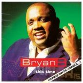 This Time (Winnaar van The Winner Is 2012) by Bryan B