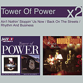Ain't Nothin' Stoppin' Us Now / Back On The Streets de Tower of Power