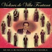 Música Romántica Inolvidable Violines de Villa Fontana von Los Violines De Villa Fontana