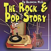 The Rock & Pop Story - The Beginning No.4 by Various Artists
