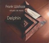 Delphin by Frank Wallace