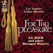 For Thy Pleasure by Los Angeles Guitar Quartet