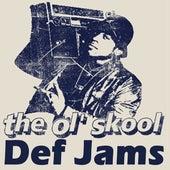 The Ol'skool Def Jams (Pure Hip Hop) by Various Artists