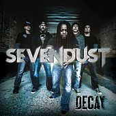 Decay by Sevendust