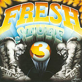 Fresh Stuff 3 by Various Artists