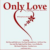 Only Love (30 Great Love Songs) de Various Artists