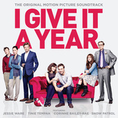 I Give It A Year (Original Soundtrack) by Various Artists