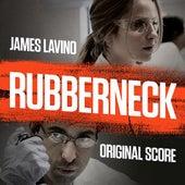 Rubberneck by James Lavino