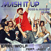 Mash It Up by Karl Wolf