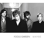 Maybe by Fools Garden
