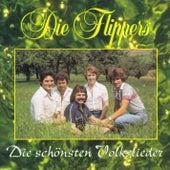 Die schönsten Volkslieder von Die Flippers