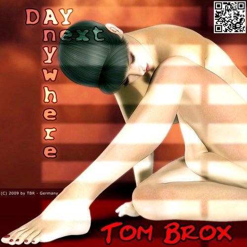 Anywhere Next Day von Tom Brox