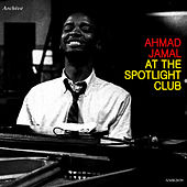 At the Spotlite Club de Ahmad Jamal