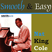 Smooth & Easy by Nat King Cole