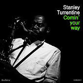 Comin' Your Way - EP by Stanley Turrentine