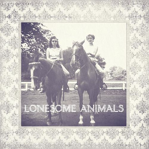 Lonesome Animals by Lonesome Animals