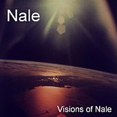 Visons of Nale (Ultimate Trance Edition) by Nale