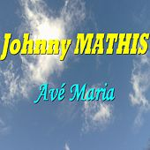 Ave Maria de Johnny Mathis