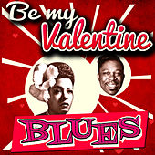 Be My Valentine Blues de Various Artists