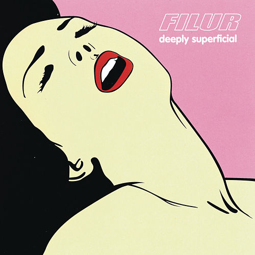Deeply Superficial by Filur