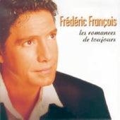 Les Romances De Toujours de Frédéric François
