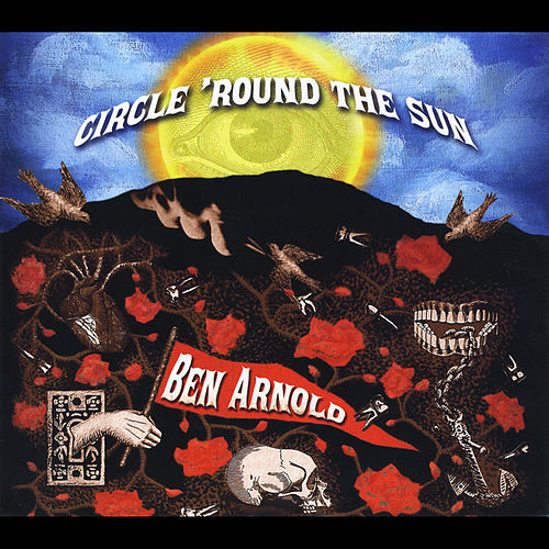 Circle 'Round the Sun by Ben Arnold