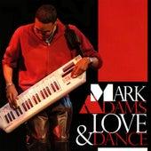 Love & Dance by Mark Adams