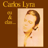 Eu E Elas von Carlos Lyra