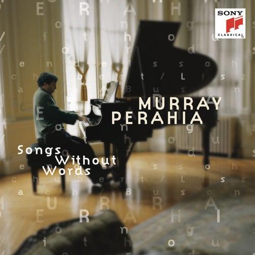 Bach/Busoni; Mendelssohn; Schubert/Liszt - Songs Without Words by Murray Perahia