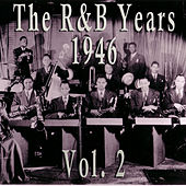 The Best Of R&B 1946 Vol. 2 by Various Artists
