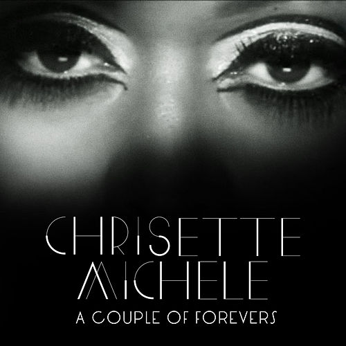 A Couple Of Forevers by Chrisette Michele