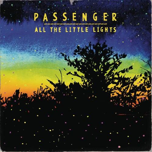 """Passenger: """"All The Little Lights"""""""