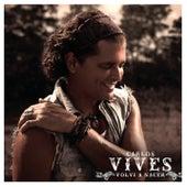 Volví A Nacer - EP von Carlos Vives