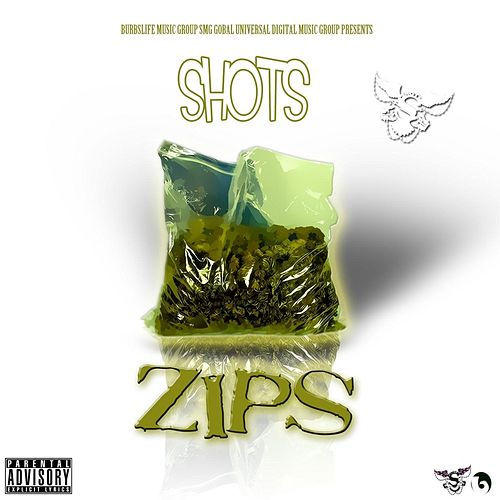 Zips by The Shots