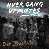 Hver gang vi møtes - Sesong 2 - Duetter by Various Artists