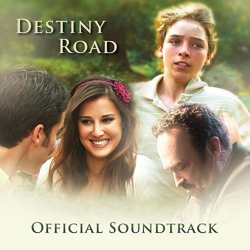 Destiny Road: Official Soundtrack by Various Artists