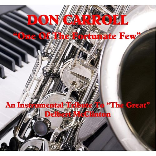 One of the Fortunate Few by Don Carroll