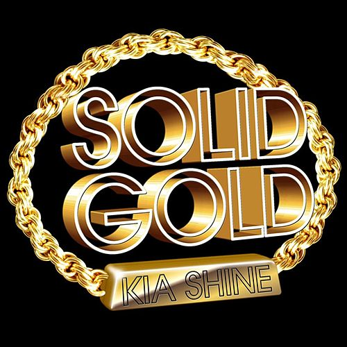 Solid Gold by Kia Shine