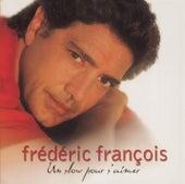 Un Slow Pour S'Aimer de Frédéric François
