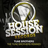 Tune Brothers Remixed by Tune Brothers