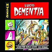 When the World Leaves You Behind by Lucid Dementia