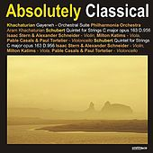 Khachaturian: Gayeneh - Schubert: Quintet for Strings in C Major by Various Artists