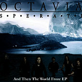 And then the world froze von Octavia Sperati