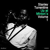 Up At Minton's Vol. 1 by Stanley Turrentine