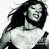 Love Is The Healer by Donna Summer