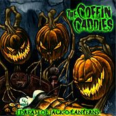 I Dream of Jack-O-Laterns by The Coffin Caddies