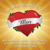 De Bedste Sange Til Mor by Various Artists